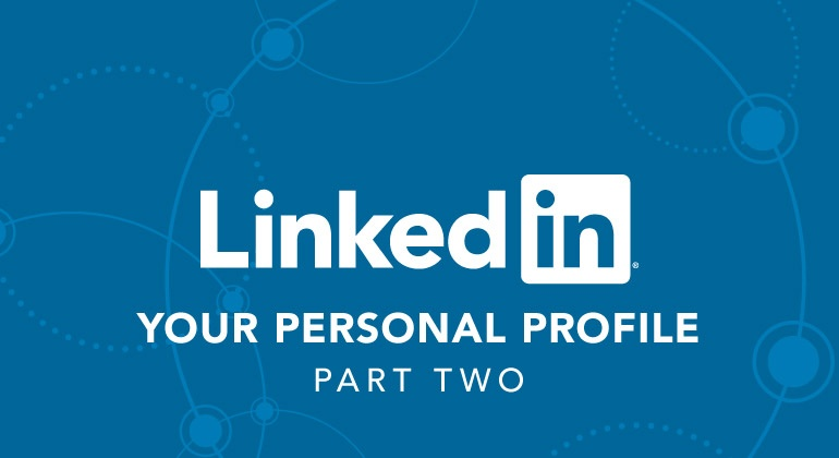 LinkedIn and your personal profile